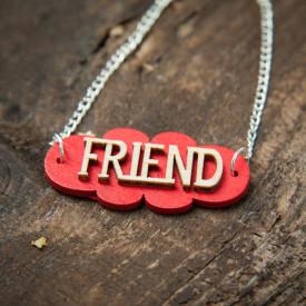 Pendant Friend